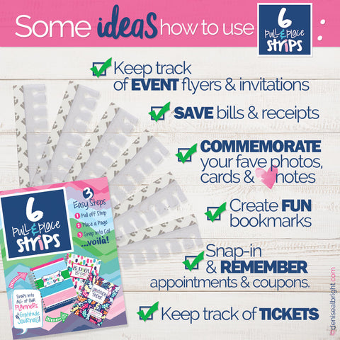 Ideas & Ways you can use your Pull & Place Strips by Denise Albright®