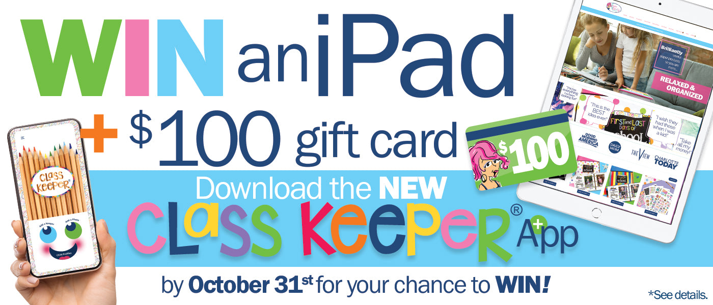 Download the Class Keeper® App for a Chance to Win!