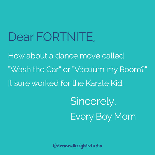 Dear Fornite #MomLife Joke