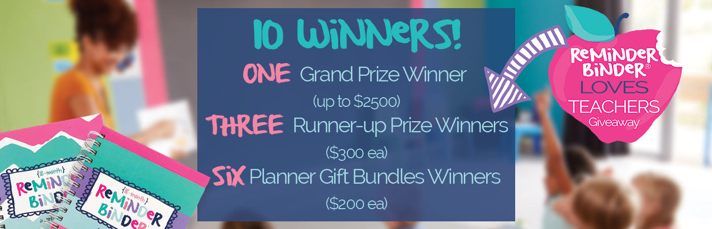 Top 10 Winners of the Reminder Binder® Loves Teachers Contest