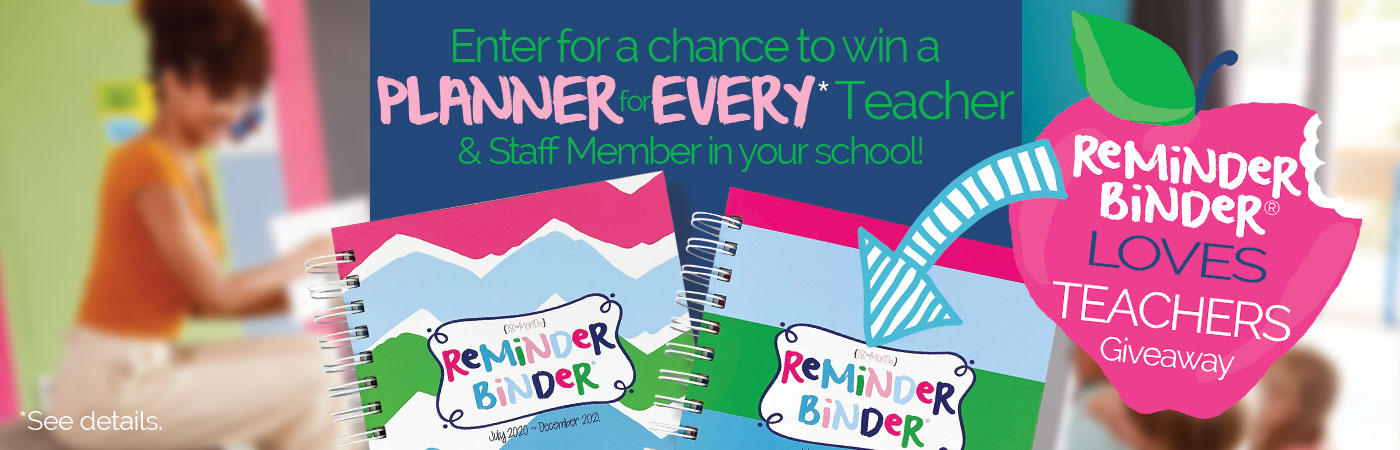 Reminder Binder® Loves Teachers Giveaway