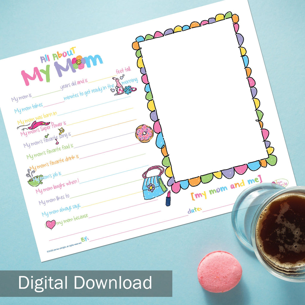 All About Mom Mother's Day Gift Digital Download Printable
