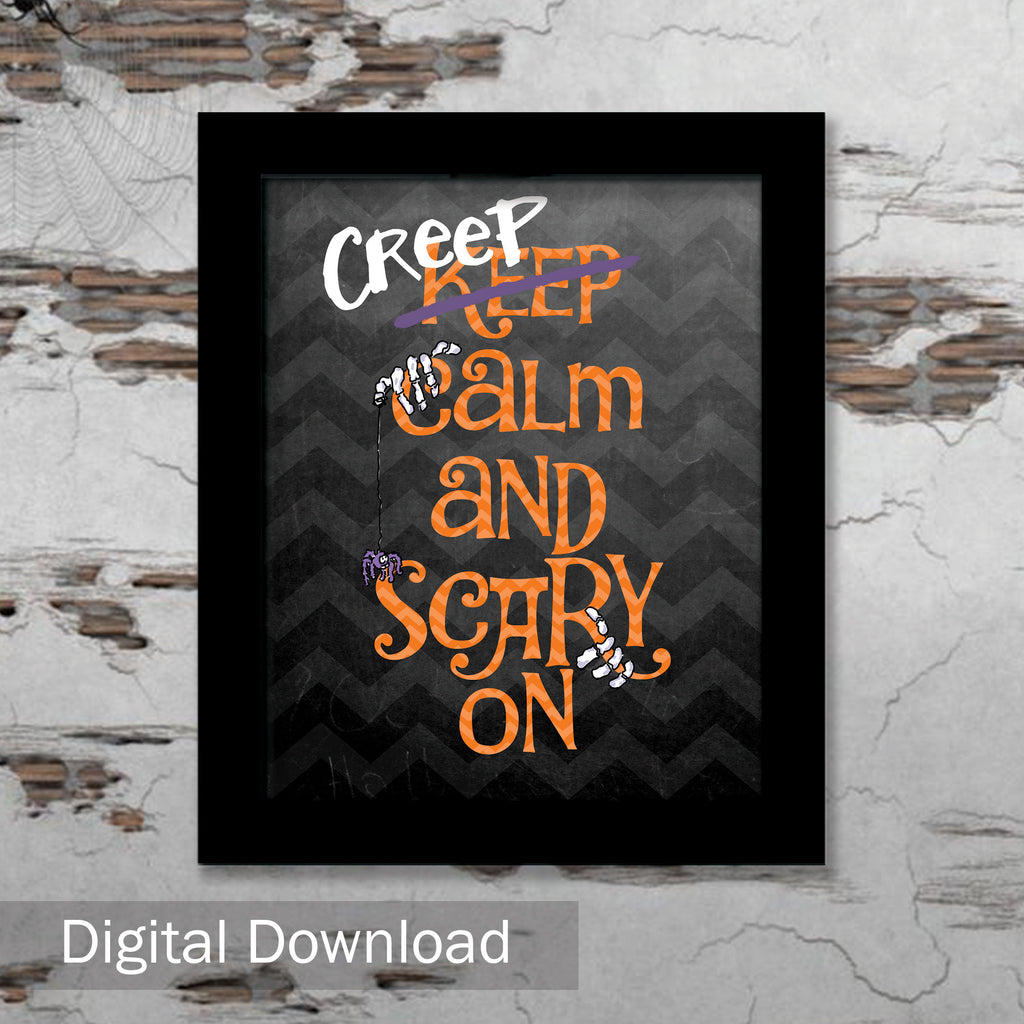 Creep Calm Free Halloween Decor By Denise Albright - Digital Download Free Printable