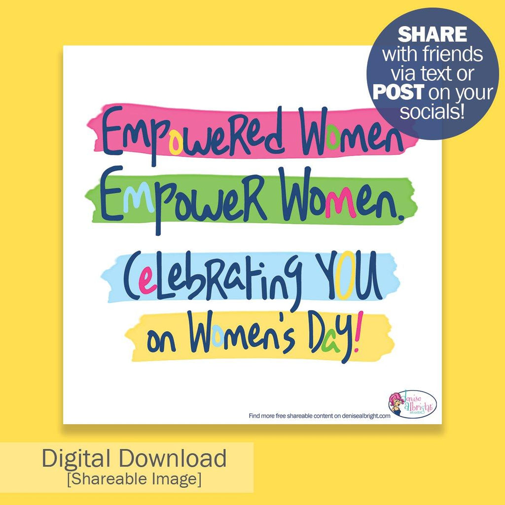 FREE Digital Download | Empowered Women Shareable Image | Women's Day