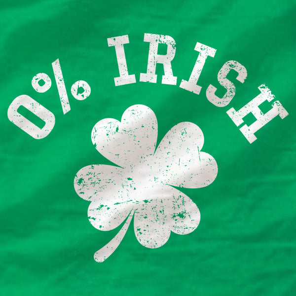 0% Irish - Ladies Tee - St Patrick's Day - Absurd Ink