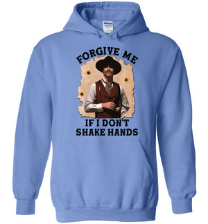 Forgive Me If I Don't Shake Hands - Hoodie - Absurd Ink