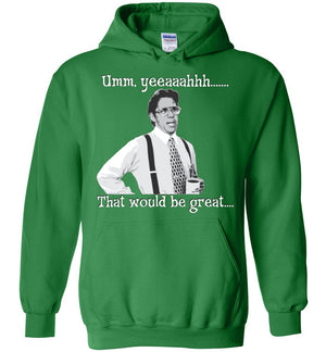 Office Space Lumbergh - Hoodie - Absurd Ink