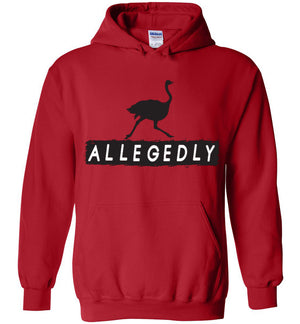 Allegedly Ostrich Hoodie - Letterkenny - Absurd Ink