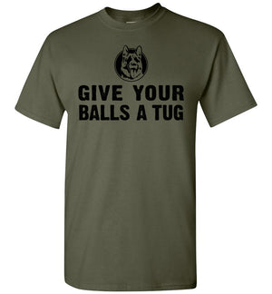 Give Your Balls A Tug - T-Shirt - Absurd Ink