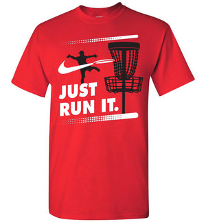 Disc Golf - Just Run It - T-Shirt - Absurd Ink