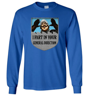 I Fart In Your General Direction - Long Sleeve - Absurd Ink