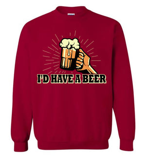 I'd Have A Beer - Sweatshirt - Absurd Ink