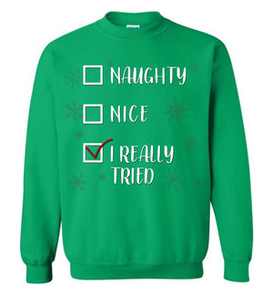 I Really Tried Christmas - Sweatshirt - Absurd Ink