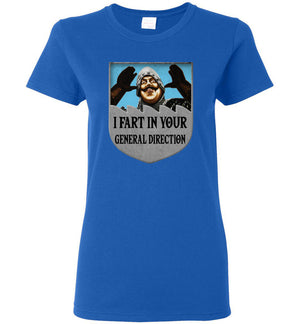 I Fart In Your General Direction - Ladies Tee - Absurd Ink