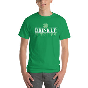 St Patrick's Day - Drink Up Bitches - T-Shirt