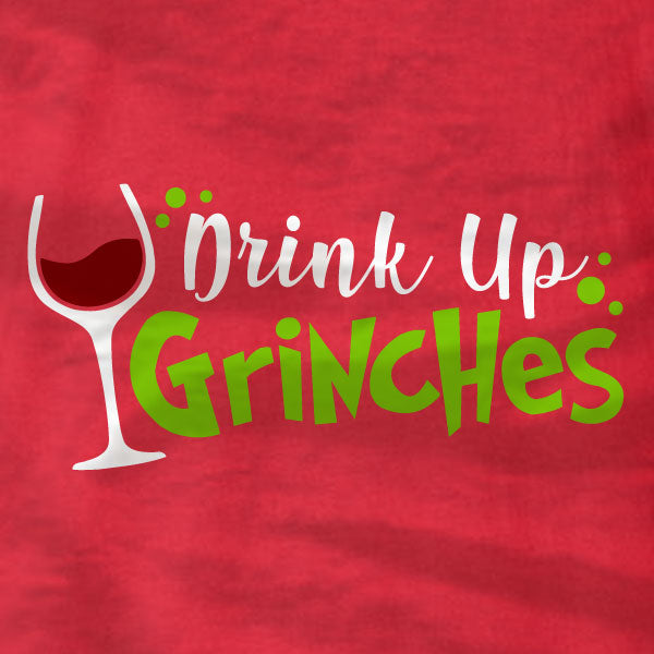 Drink Up Grinches - Sweatshirt - Absurd Ink