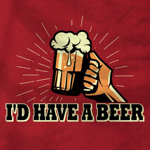 I'd Have A Beer - T-Shirt - Absurd Ink