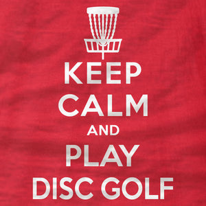 Disc Golf T-Shirt - Keep Calm And Play Disc Golf - Absurd Ink