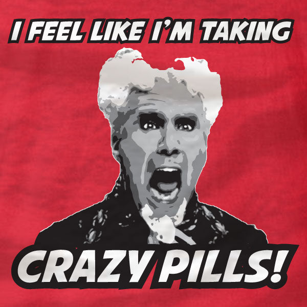 Mugatu - Zoolander - Crazy Pills - T-Shirt - Absurd Ink