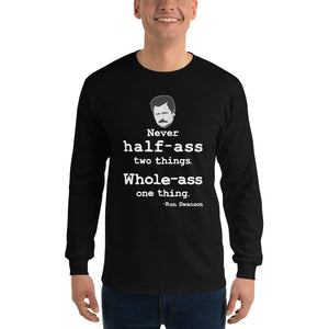 Ron Swanson Whole-Ass One Thing - Long Sleeve Tee - Absurd Ink