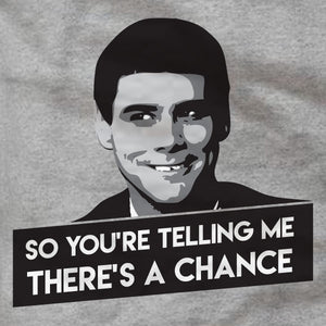 Dumb and Dumber - Hoodie - There's a Chance - Absurd Ink