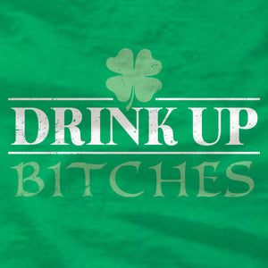 Drink Up Bitches - Long Sleeve Tee - St Patrick's Day - Absurd Ink