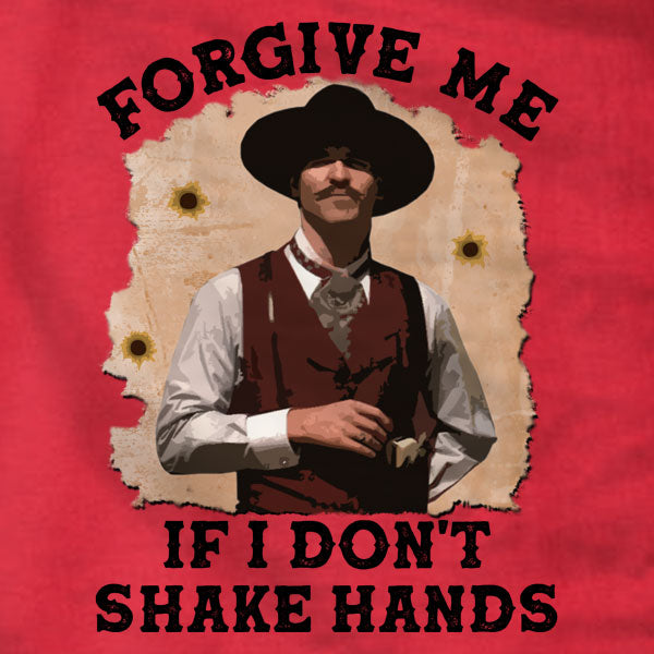 Forgive Me If I Don't Shake Hands - T-Shirt - Absurd Ink