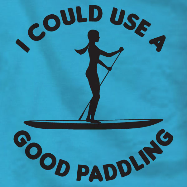 Good Paddling Paddleboard - T-Shirt - Absurd Ink