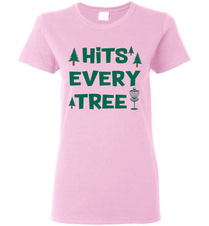 Disc Golf Shirt - Hits Every Tree - Ladies Tee - Absurd Ink