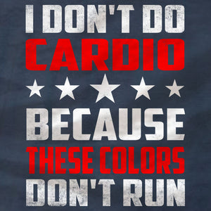 I Don't Do Cardio - Patriotic Ladies Tee - Absurd Ink