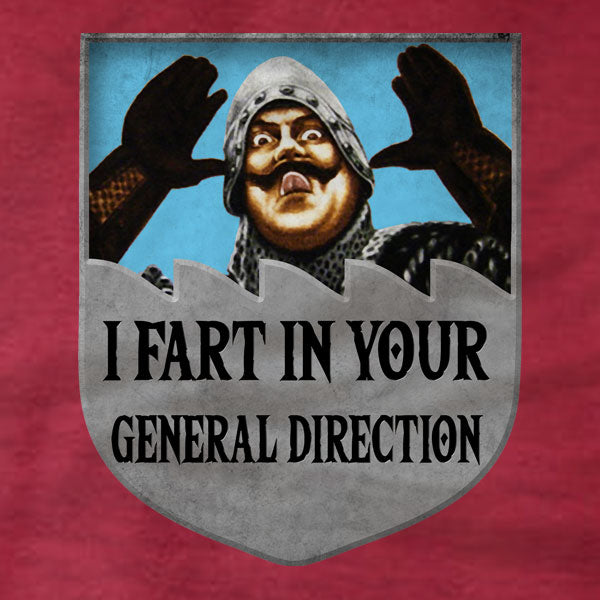 I Fart In Your General Direction - Unisex Tee - Absurd Ink