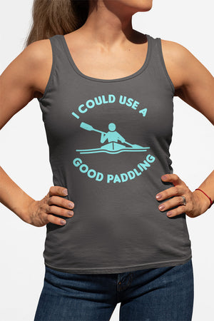 Kayaking Womens Tank - I Could Use A Good Paddling - Absurd Ink
