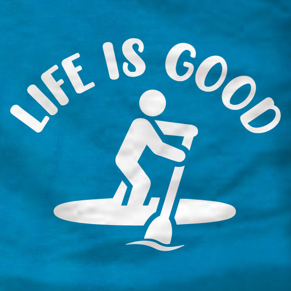 Life Is Good Paddleboard - T-Shirt - Absurd Ink