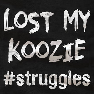 struggles - Lost My Koozie - Ladies Tank - Absurd Ink