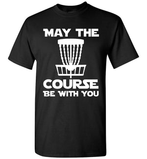 Disc Golf T-Shirt - May The Course Be With You - Absurd Ink