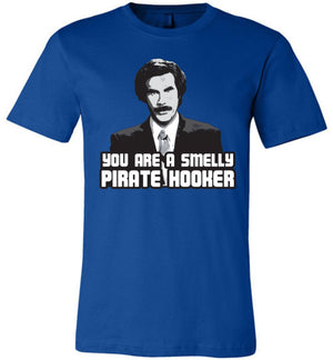 Anchorman - Unisex T-Shirt - Smelly Pirate Hooker - Absurd Ink
