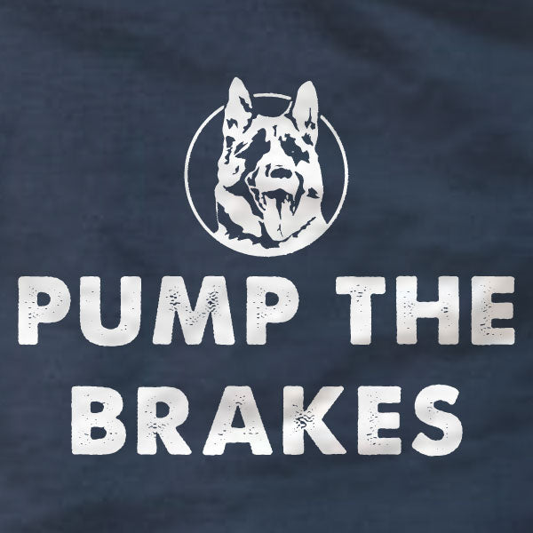 Pump The Brakes Letterkenny - T-Shirt - Absurd Ink