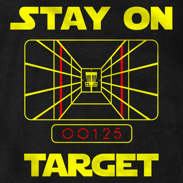 Disc golf T-Shirt - Stay On Target