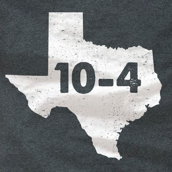 Texas-Sized 10-4 Letterkenny - T-Shirt