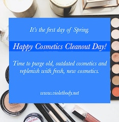 Happy Cosmetics Cleanout Day!