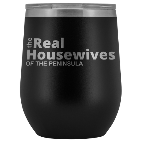 Real Housewives Of The Peninsula Tumbler Cup