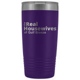 Real Housewives Of Gulf Breeze 20oz Tumbler