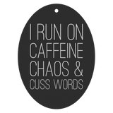 I Run On Caffeine Chaos & Cuss Words Air Freshener 3 pack