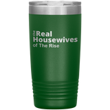 Real Housewives Of The Rise 20oz Cup