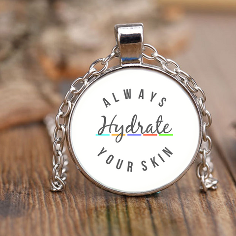 Always Hydrate Your Skin Necklace