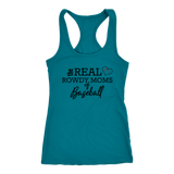 The Real Rowdy Moms Of Baseball Tank Top