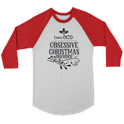 I Have OCD Obsessive Christmas Disorder Shirt
