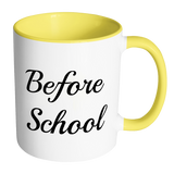 Before School Coffee Mug Colors