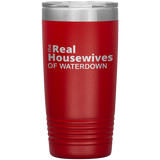 Real Housewives Of Waterdown 20oz Cup
