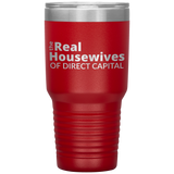 Real Housewives Of DIRECT CAPITAL 30oz Cup